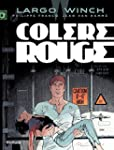 Largo Winch - tome 18 - Col�re rouge