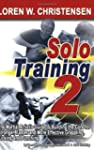 Solo Training 2: The Martial Artist's...