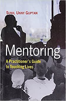Mentoring: A Practitioners Guide To Touching Lives (Response Books)