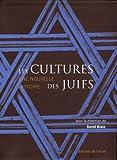 echange, troc David Biale, Collectif - Les cultures des Juifs : Une nouvelle histoire
