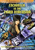 Encounter in the Third Dimension (3-D) (Large Format)