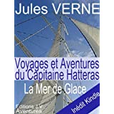 La Mer de Glace, annot et illustrpar Jules VERNE