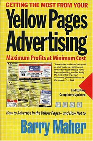 getting-the-most-from-your-yellow-pages-advertising-second-edition-maximum-profits-at-minimum-cost