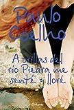 echange, troc Paulo Coelho - A Orillas del Rio Piedra Me Sente y Llore