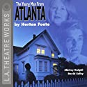 The Young Man from Atlanta  by Horton Foote Narrated by Shirley Knight, David Selby