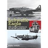 Luftwaffe Eagle: Walter Schuckby Walter Schuck
