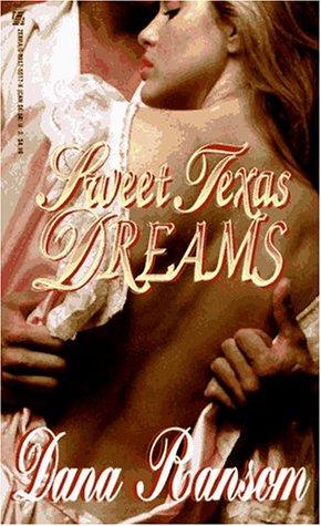 Sweet Texas Dreams, Dana Ransom