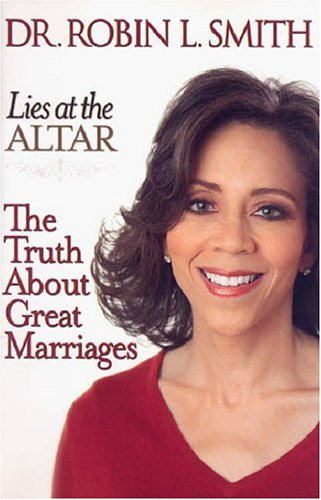 Image for Lies at the Altar : The Truth About Great Marriages