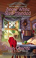 Snow White Red-Handed (Fairy Tale Fatal Mystery)
