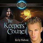 Keepers' Council: Keeper's Saga, Book 4 Hörbuch von Kelly Nelson Gesprochen von: James Simenc