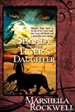 Shaala and the Tiger's Daughter
