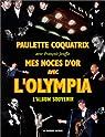 Mes noces d'or avec l'Olympia : L'Album souvenir par Coquatrix