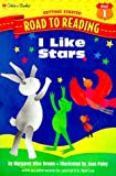 I Like Stars (Step-Into-Reading, Step 1)