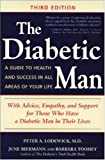 img - for The Diabetic Man : A Guide to Health and Success in All Areas of Your Life book / textbook / text book