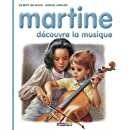 Martine découvre la musique