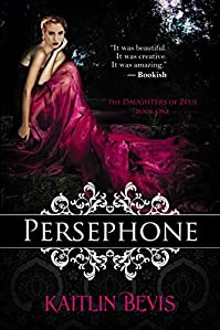 Persephone by Kaitlin Bevis ebook deal