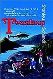 Tweedlioop (0970971125) by Schmidt, Stanley