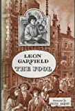 The Fool (His Garfield's apprentices ; 7) (0434940429) by Garfield, Leon