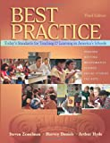 img - for Best Practice, Today's Standards for Teaching and Learning in America's Schools book / textbook / text book