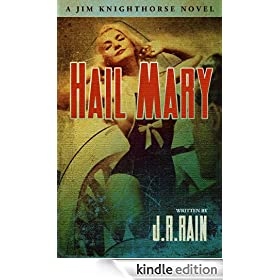 Hail Mary (Jim Knighthorse Book 3)
