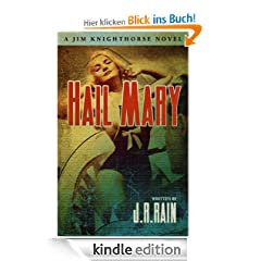 Hail Mary (Jim Knighthorse #3)