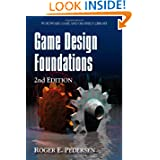 Game Design Foundations, Second Edition