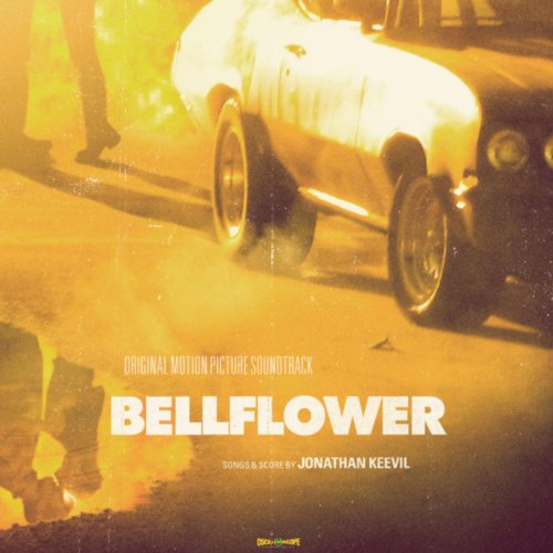 Jonathan Keevil-Bellflower (Original Motion Picture Soundtrack)-OST-WEB-2011-SPANK Download