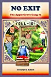 img - for NO EXIT ((The Apple Grove Gang #1) (children's books ages 8-12)) book / textbook / text book