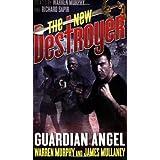 The New Destroyer: Guardian Angel (Destroyer #146) ~ Warren Murphy