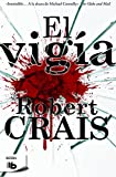 Robert Crais El vigia / The Watchman