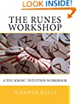 The Runes Workshop: A You know.TM Int...