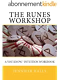 The Runes Workshop: A You know.TM Intuition Workbook (English Edition)