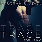 TRACE - Part Two | Deborah Bladon