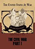 img - for The Civil War - Part 1 (United States at War series)(Library Edition) book / textbook / text book