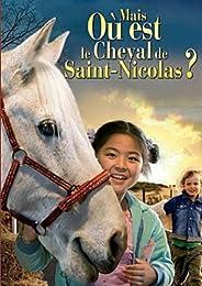 Mais Où Est Le Cheval De Saint-Nicolas ?