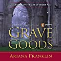 Grave Goods (       UNABRIDGED) by Ariana Franklin Narrated by Kate Reading