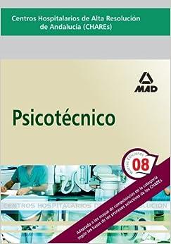 Psicotécnico. Centros Hospitalarios de Alta Resolución de Andalucía