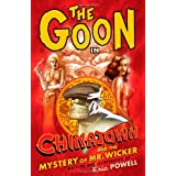 The Goon Volume 6: Chinatown and the Mystery of Mr. Wickerpar Eric Powell