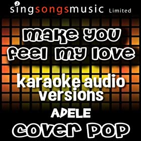 From the Album Make You Feel My Love (Originally Performed By Adele