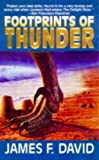 Footprints of Thunder (0330355651) by James F. David
