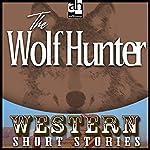The Wolf Hunter   Alan LeMay