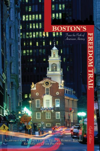 Boston's Freedom Trail, 8th: Trace the Path of American History