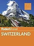 Fodor's Switzerland (Full-color Trave...