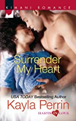 Surrender My Heart (Kimani Romance)
