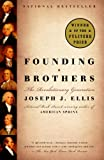 Founding Brothers (Turtleback School & Library Binding Edition) (0613501292) by Ellis, Joseph J.