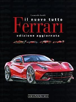 Cover Nuovo Tutto Ferrari. Edizione Aggiornata