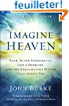 Imagine Heaven: Near-Death Experience...
