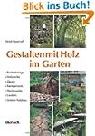 Gestalten mit Holz im Garten: Bodenbe...