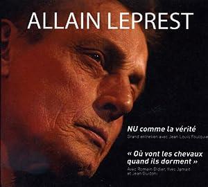 Nu Comme la Verite - Ou Vont les Chevaux Quand Ils Dorment (DVD + CD)