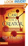 The Case for a Creator: A Journalist...